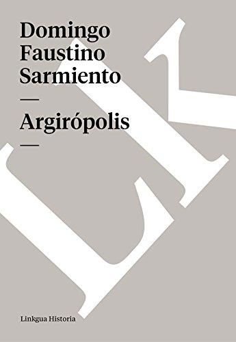 Argirópolis (Memoria) (Spanish Edition)