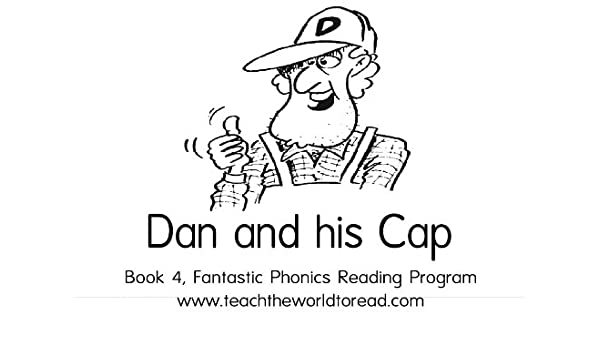Amazon.com: Book 04 - Fantastic Phonics - Dan And His Cap ...