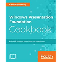 Windows Presentation Foundation Cookbook