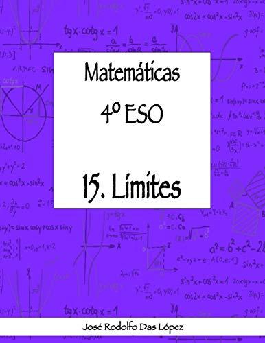 Matem+ticas 41/4 Eso - 15. l'Mites (Spanish Edition)
