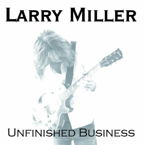 unfinished business by larry miller on amazon music. Black Bedroom Furniture Sets. Home Design Ideas