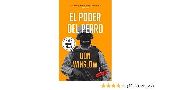El poder del perro: Don Winslow: 9788417511708: Amazon.com ...