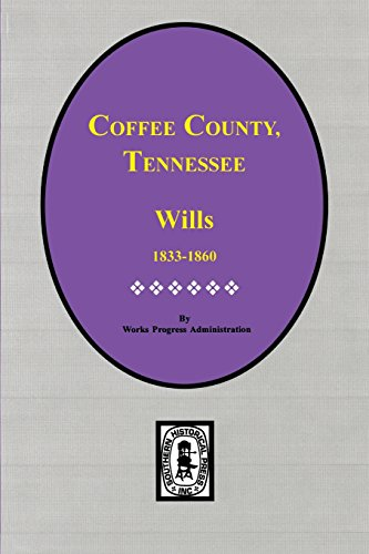 Coffee County, Tennessee Wills 1833-1860