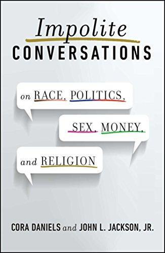 Impolite conversations on race politics sex money and religion impolite conversations on race politics sex money and religion by fandeluxe Images