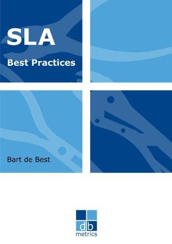 Sla best practices: het volledige abc van service level agreements (Dutch Edition)