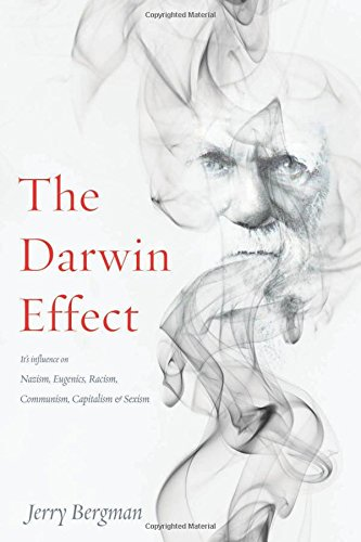 Darwin Effect, The (Scientific Racism The Eugenics Of Social Darwinism)