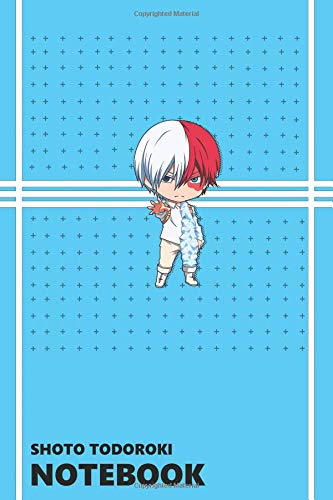 Shoto Todoroki Notebook: Anime Notebooks, Motivation, Inspiring, Journal, Boku No Hero Academia por Anime Notebooks