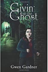 Givin' Up The Ghost: An Indigo Eady Paranormal Mystery (Volume 1)