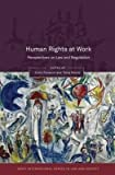 img - for [(Human Rights at Work: Perspectives on Law and Regulation )] [Author: Tonia Novitz] [Oct-2010] book / textbook / text book