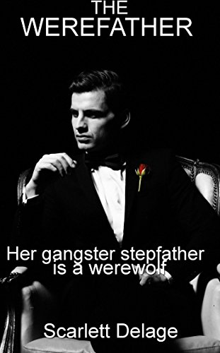 the-werefather-her-gangster-stepfather-is-a-werewolf