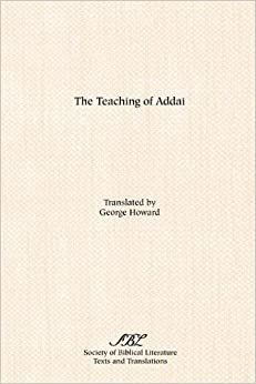 Book The Teaching of Addai by George Howard (1981-08-02)
