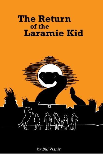 The Return of the Laramie Kid by [Vaznis, Bill]