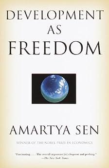 Development as Freedom by [Sen, Amartya]