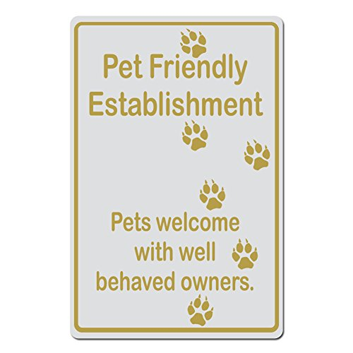 Pet Friendly Establishment, Pets Welcome With With Well Behaved Owners Dog Pawprint Version - 15