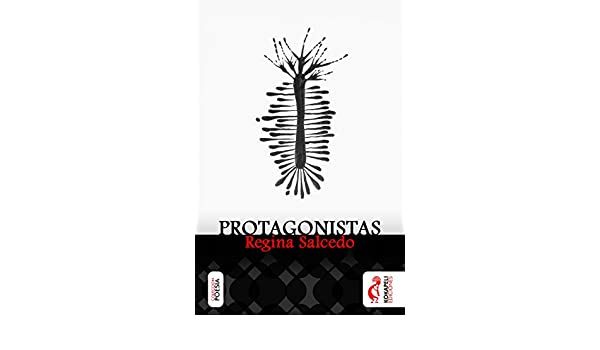 Amazon.com: Protagonistas (Spanish Edition) eBook: Regina Salcedo: Kindle Store