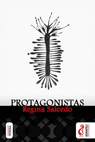 Protagonistas (Spanish Edition) by [Salcedo, Regina]