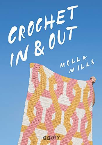 Crochet In & Out: 35 diseños para disfrutar en tu casa y al aire libre (GGDIY) (Spanish Edition)