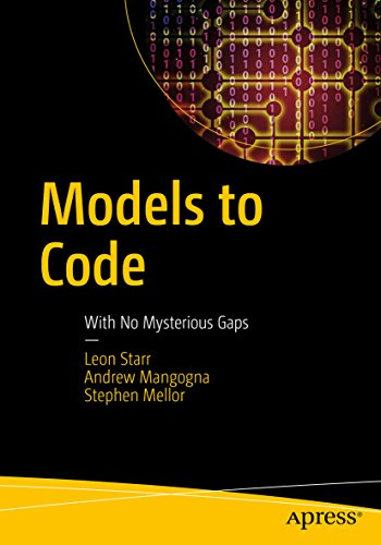 Models to Code: With No Mysterious Gaps ()