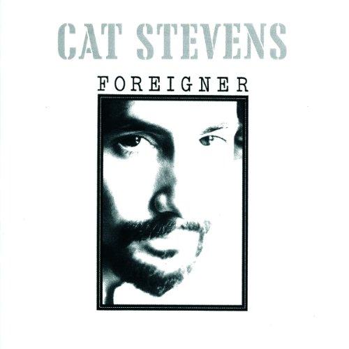 Cat Stevens - Foreigner - Zortam Music