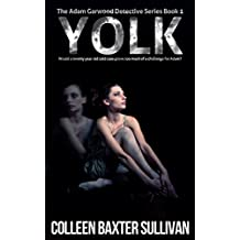 Yolk: The Adam Garwood Detective Series