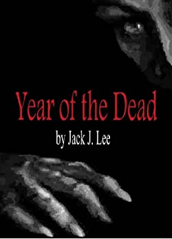 Year of the Dead (Sustainable Earth Book 1) by [Lee, Jack J.]