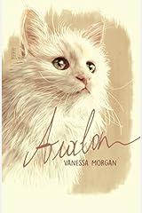 Avalon: a Heartwarming True Cat Story Paperback