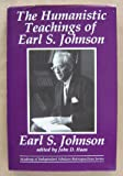 The Humanistic Teaching of Earl S. Johnson, , 0865315426