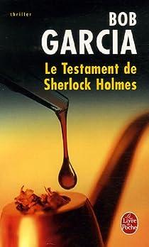 Le testament de Sherlock Holmes par Garcia