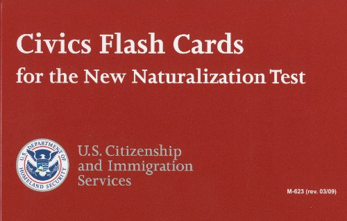 Civics Flash Cards for the New Naturalization Test, 2009