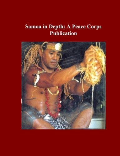 Samoa in Depth: A Peace Corps Publication
