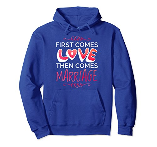 Hoodie - First Comes Love Then Comes Marriage XL: Royal Blue (Bridal Shower Sweatshirts)