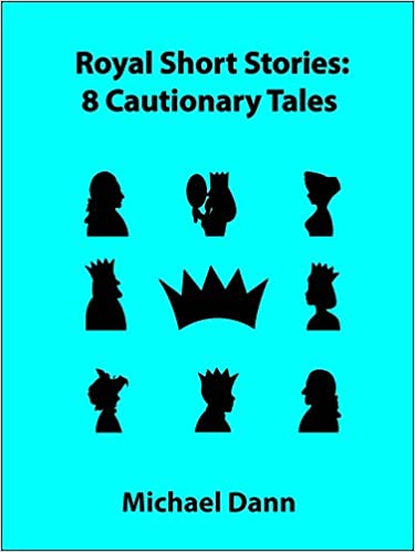 Royal Short Stories : 8 Cautionary Tales