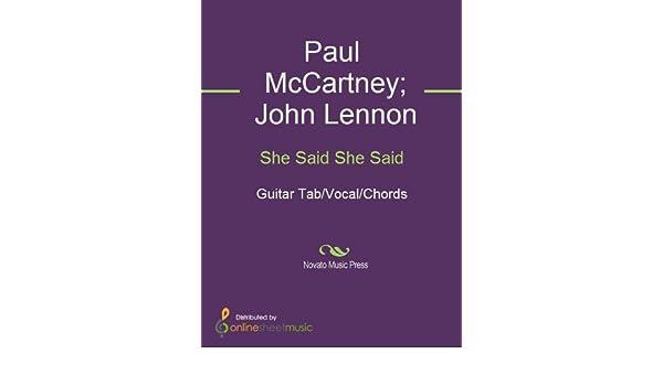She Said She Said Kindle Edition By John Lennon Paul Mccartney