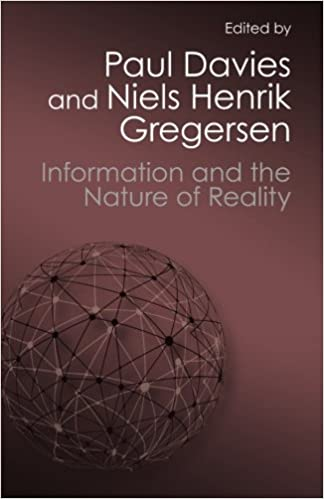 Information and the nature of reality from physics to metaphysics information and the nature of reality from physics to metaphysics canto classics 1st edition fandeluxe Choice Image