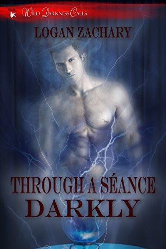 Through a Séance Darkly (Wild Darkness Calls)