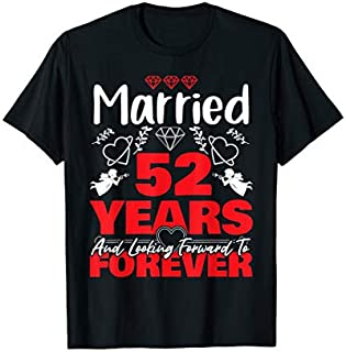 [Featured] Husband, Wife gift Married 52 years ago Marriage anniversary in ALL styles | Size S - 5XL