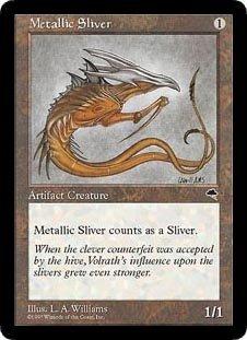 Metallic Sliver (Magic the Gathering : Tempest Common)