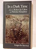 img - for In a Dark Time (Paper) by RJ Lifton (1989-07-01) book / textbook / text book