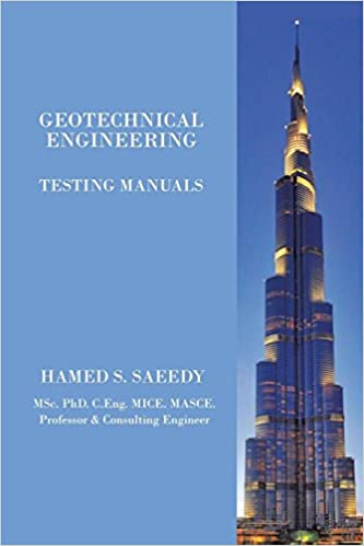 Geotechnical Engineering: Testing Manuals