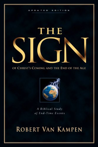 The Sign Of Christ's Coming And The End Of The Age