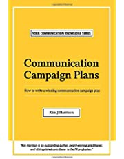 Communication Campaign Plans: How to write a winning communication campaign plan