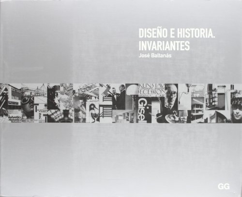 Descargar Libro Diseño E Historia. Invariantes Jose Baltanas