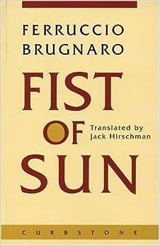Fist of Sun (Italian and English Edition) by Ferruccio Brugnaro (1997-11-01)