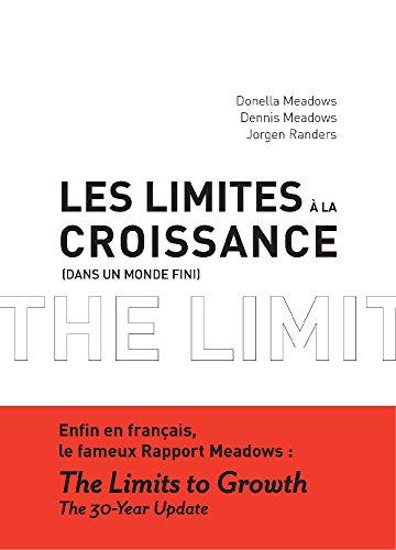 Les Limites à la croissance (dans un monde fini) (Initial(e)s DD) por Jorgen Randers