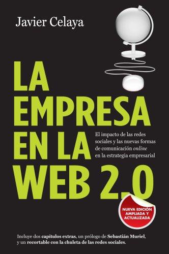Portada del libro La empresa en la web 2.0 de Javier Celaya