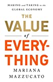 #6: The Value of Everything: Making and Taking in the Global Economy
