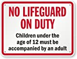 No Lifeguard On Duty, Children Under The Age Of 12 Must Be Accompanied By An Adult Sign, 30'' x 24''