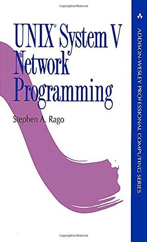 UNIX System V Network Programming (Addison-Wesley Professional Computing Series) by Stephen A. Rago (1993-04-10) by Addison-Wesley Professional; 1 edition (1993-04-10)