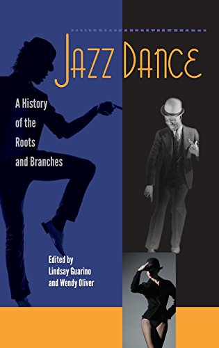 Jazz Dance: A History of the Roots and Branches