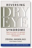 Reversing Dry Eye Syndrome: Practical Ways to Improve Your Comfort, Vision, and Appearance (Yale University Press Health & Wellness) Paperback - May 28, 2007